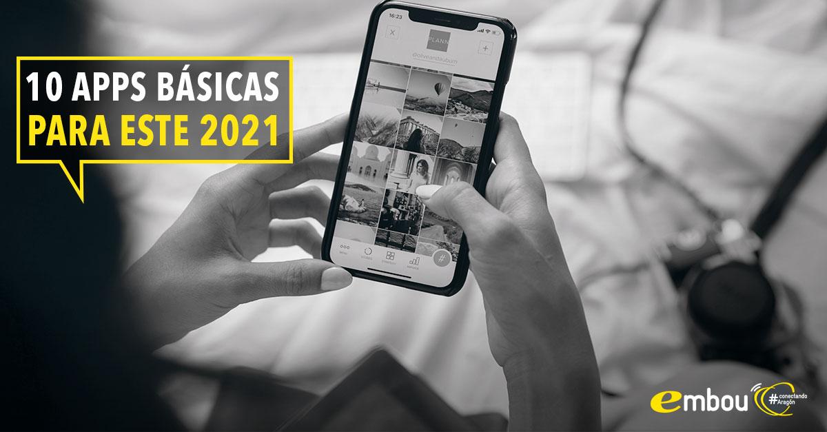 10 aplicaciones que necesitas este 2021 en tu móvil