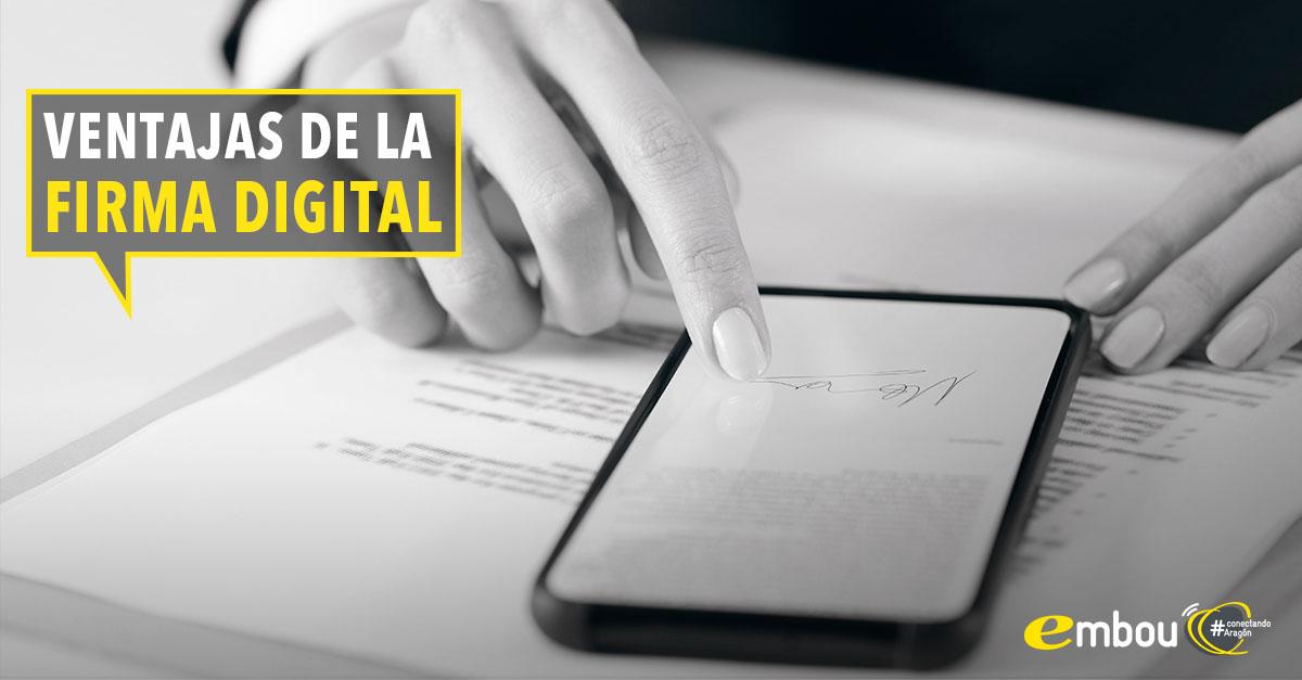 firma digital ventajas y procedimientos