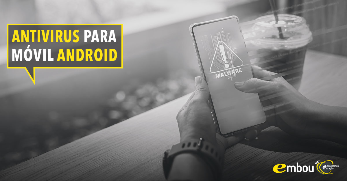 mejores antivirus para moviles android