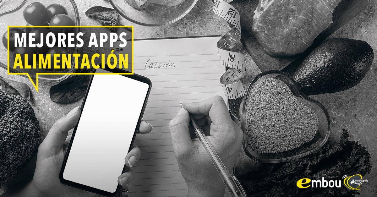 Mejores Apps para cuidar tu alimentación