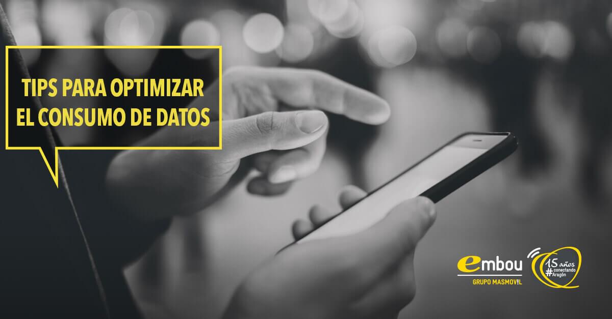Tips para optimizar el consumo de datos en tu teléfono móvil